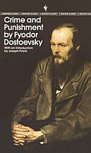 Novel: Crime and Punishment by Fyodor Dostoevsky